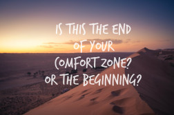 is this the end of your comfort zone